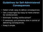 guidelines for self administered consequences