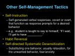 other self management tactics