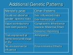 additional genetic patterns1