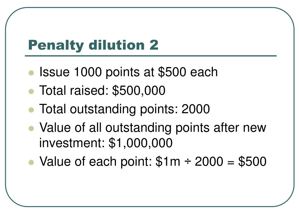 Penalty dilution 2
