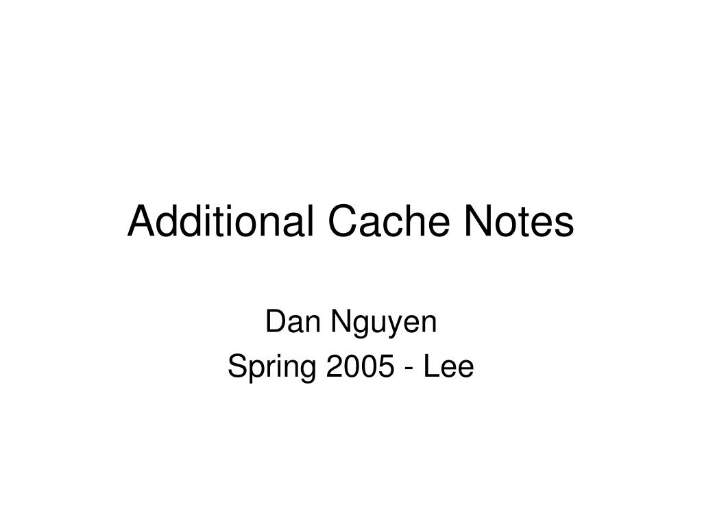 additional cache notes l.