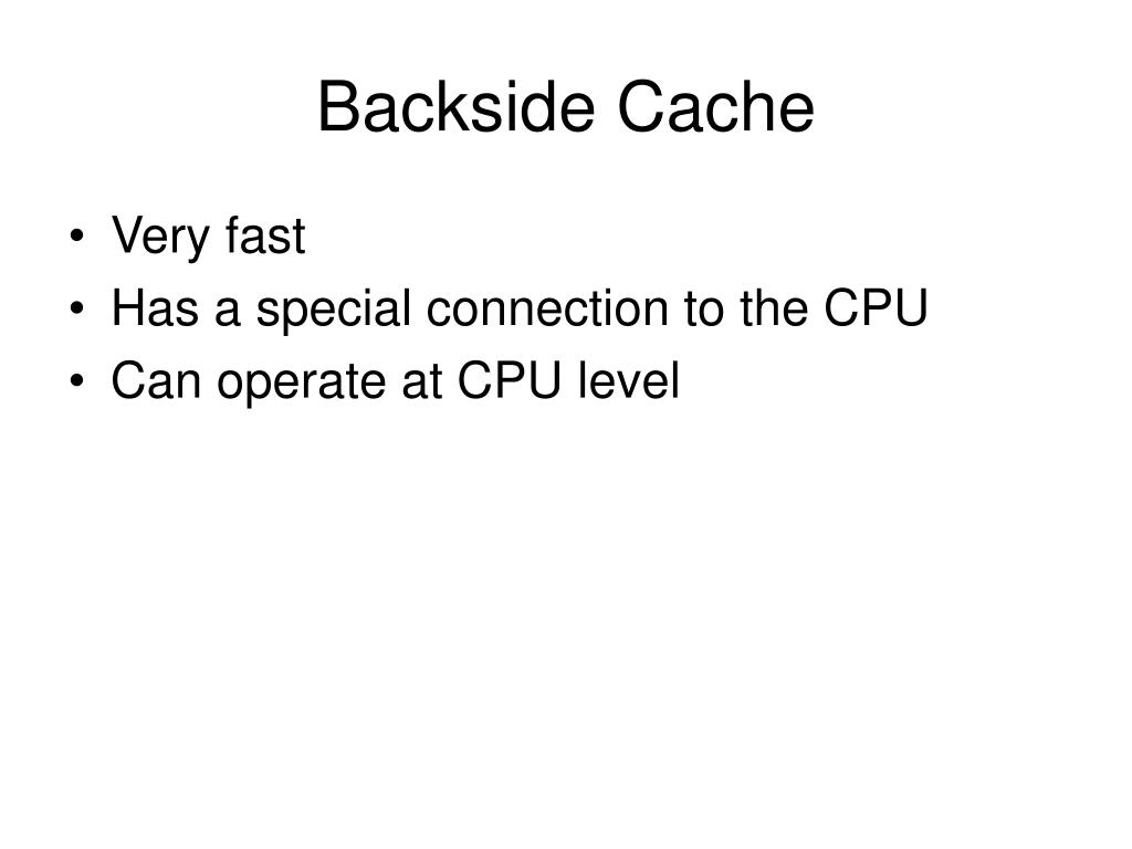 Backside Cache