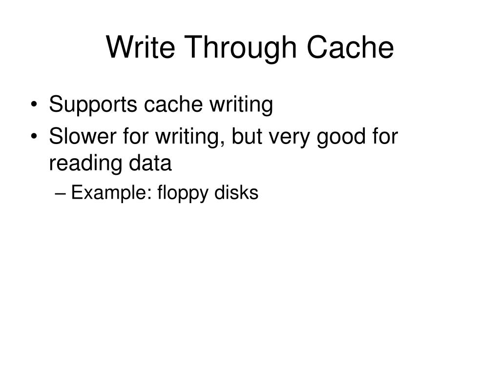 Write Through Cache