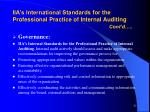 iia s international standards for the professional practice of internal auditing cont d57