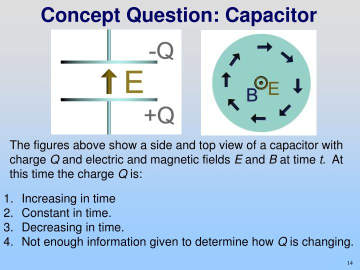 Concept Question: Capacitor