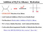 addition of h 2 o to alkenes hydration
