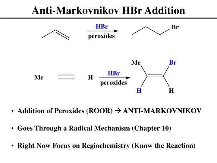 Anti-Markovnikov HBr Addition