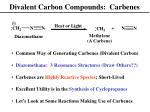 divalent carbon compounds carbenes
