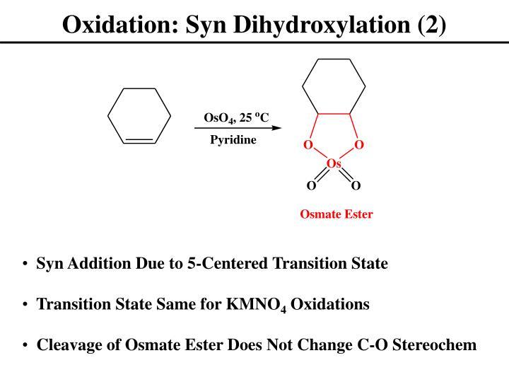 Oxidation: Syn Dihydroxylation (2)