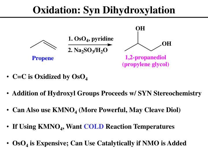 Oxidation: Syn Dihydroxylation