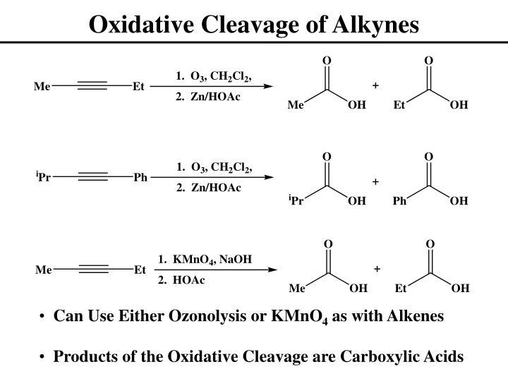 Oxidative Cleavage of Alkynes