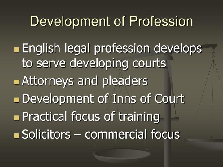 Development of profession