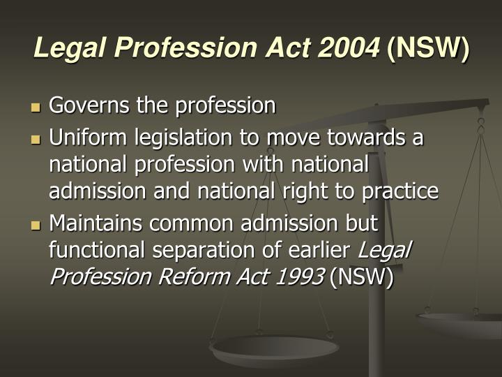 Legal Profession Act 2004