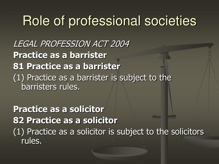 Role of professional societies
