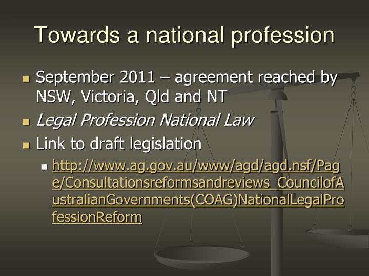 Towards a national profession