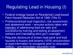 regulating lead in housing i