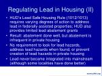 regulating lead in housing ii