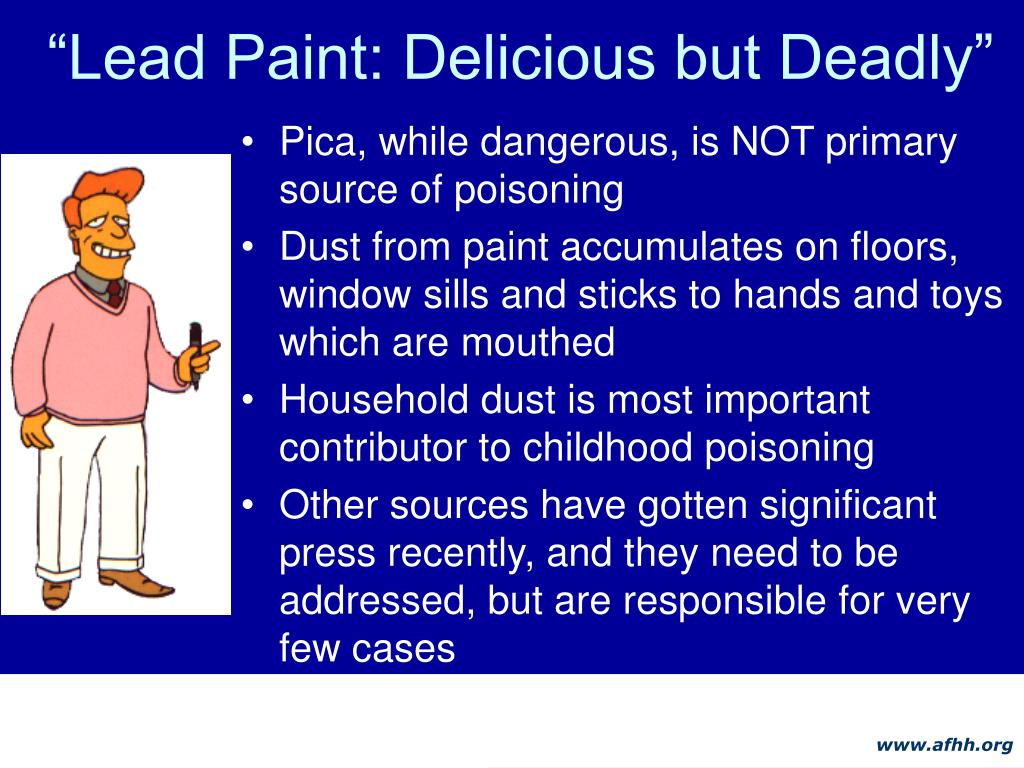 """Lead Paint: Delicious but Deadly"""