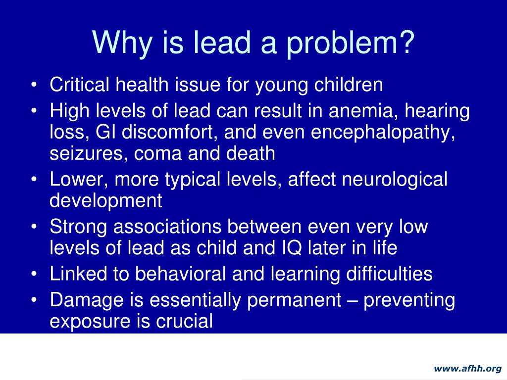 Why is lead a problem?