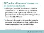 acp review of impact of primary care on outcomes and costs19