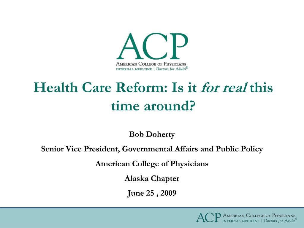 health care reform is it for real this time around l.