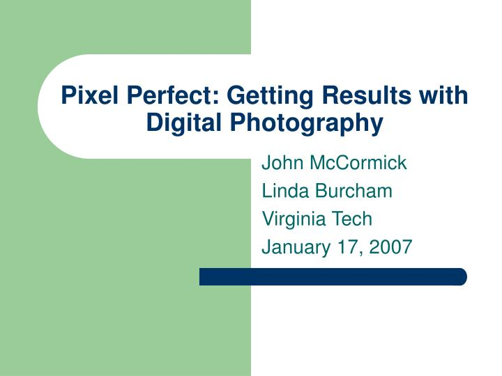pixel perfect getting results with digital photography n.