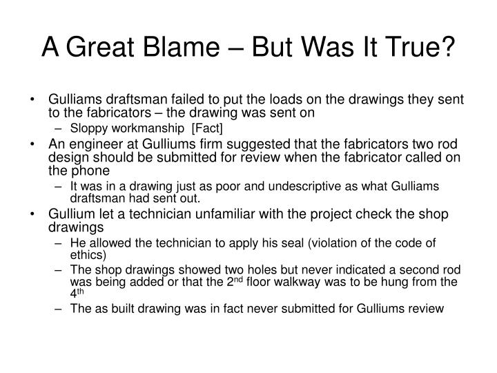 A Great Blame – But Was It True?