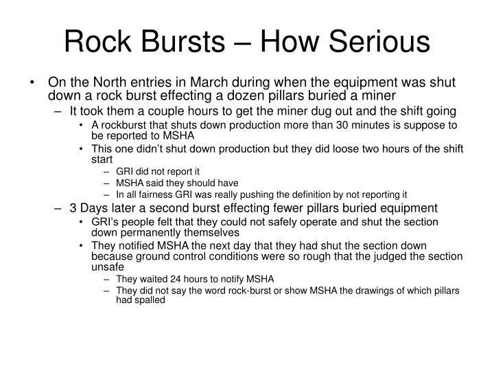Rock Bursts – How Serious