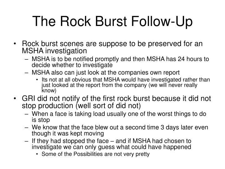 The Rock Burst Follow-Up