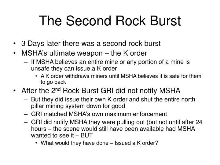 The Second Rock Burst