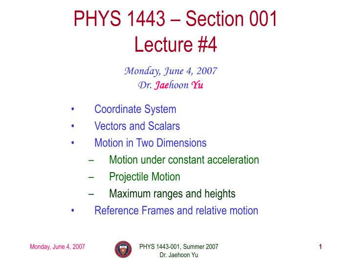 phys 1443 section 001 lecture 4 n.
