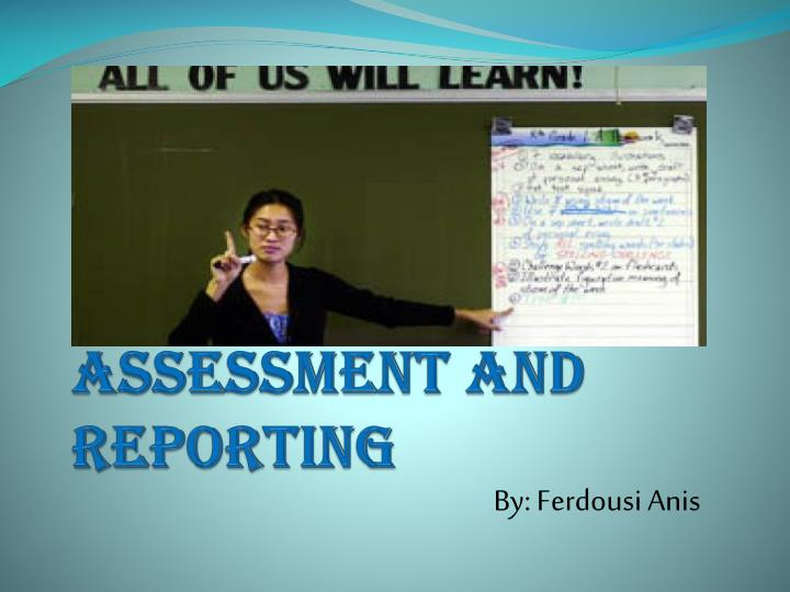 assessment and reporting n.