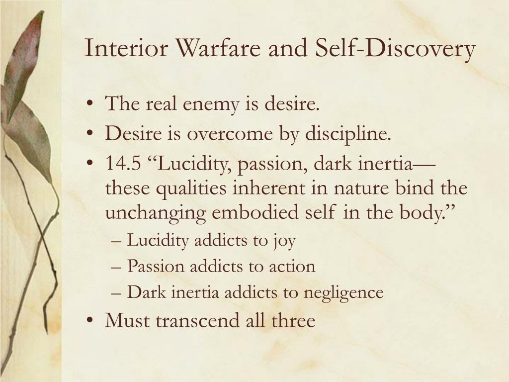 Interior Warfare and Self-Discovery