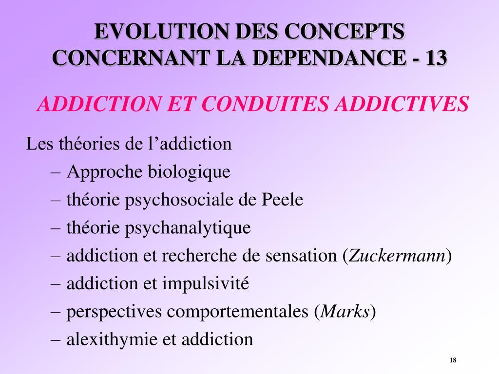 EVOLUTION DES CONCEPTS CONCERNANT LA DEPENDANCE - 13