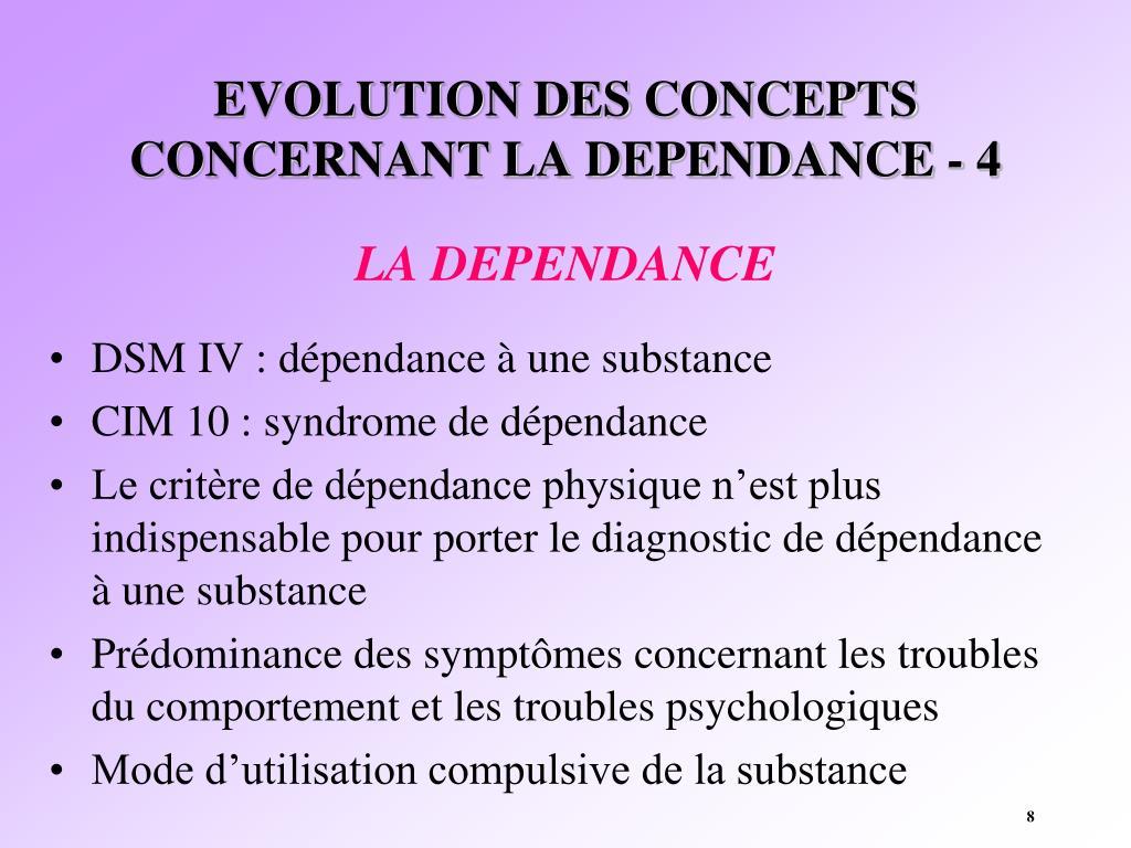 EVOLUTION DES CONCEPTS CONCERNANT LA DEPENDANCE - 4