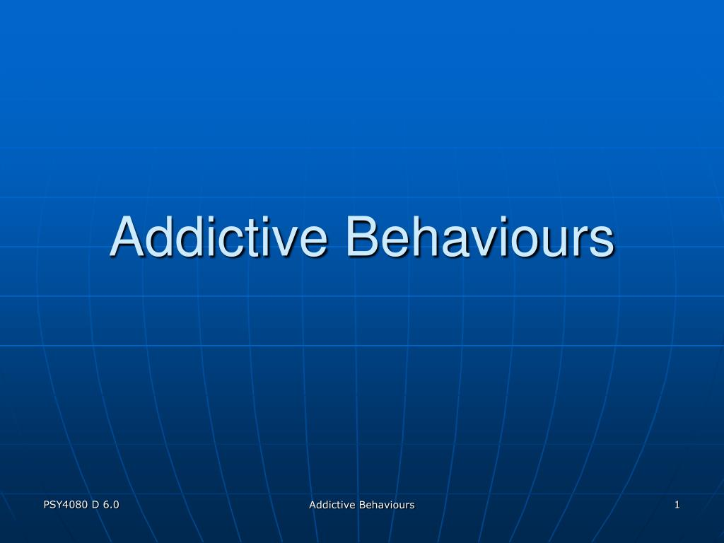 addictive behaviours l.