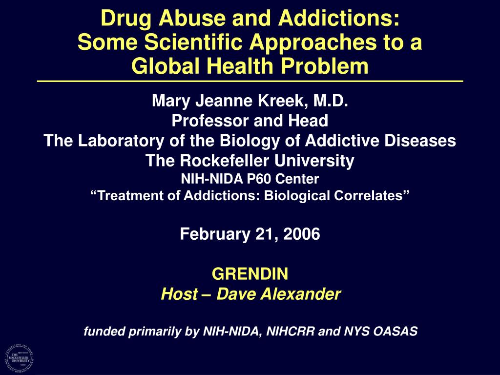 drug abuse and addictions some scientific approaches to a global health problem l.