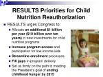 results priorities for child nutrition reauthorization