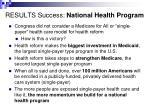 results success national health program