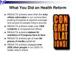 what you did on health reform