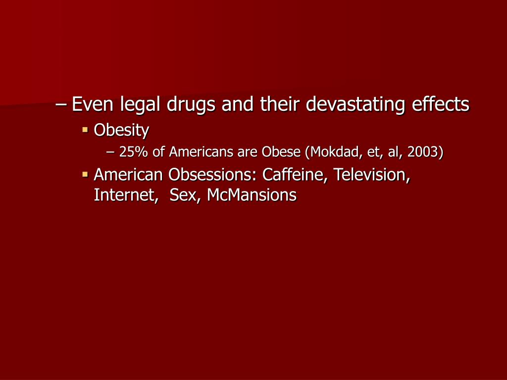 Even legal drugs and their devastating effects
