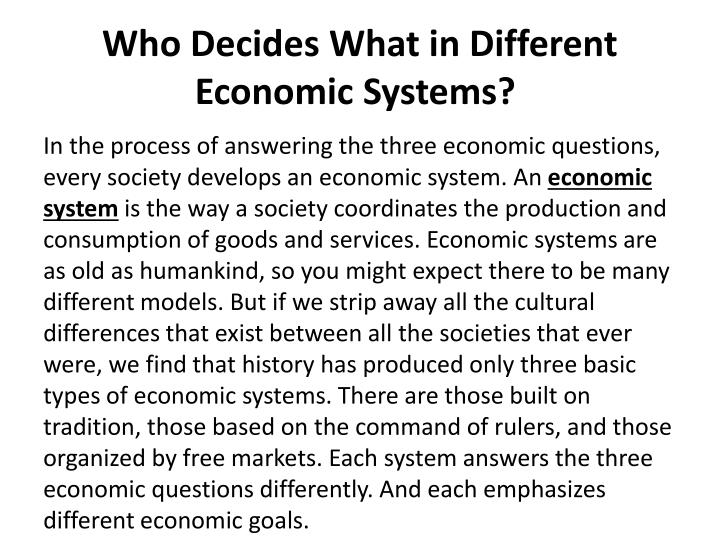 a look at the different types of economic systems Current economic system is headed for collapse says jeremy rifkin  race  would be sending information goods of all kinds to each other,.