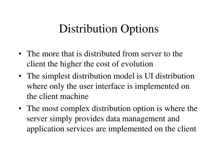 Distribution Options
