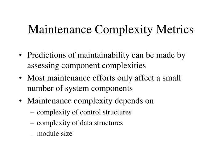 Maintenance Complexity Metrics