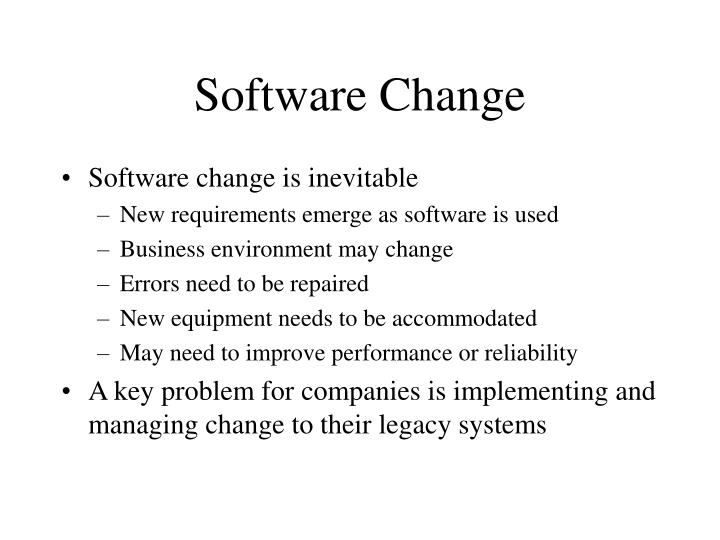 Software change