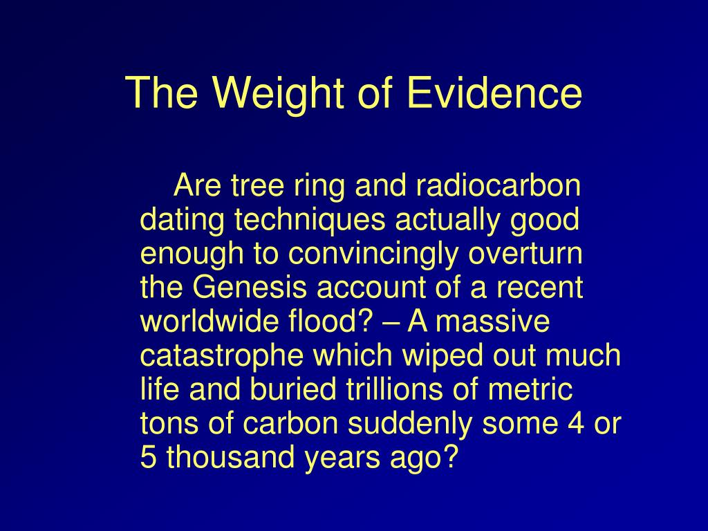 The Weight of Evidence