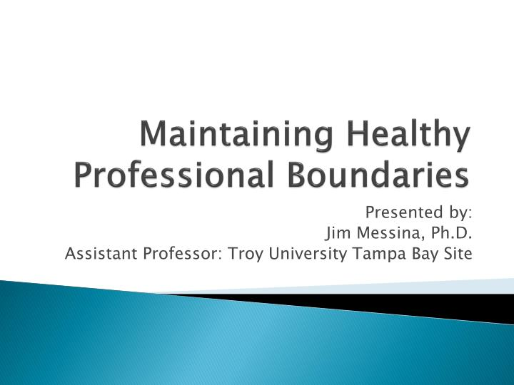 maintaining professional boundaries in interpersonal work A self assessment quiz to see how tight your professional boundaries are skip to navigation boundaries quiz  professional boundaries in social work.