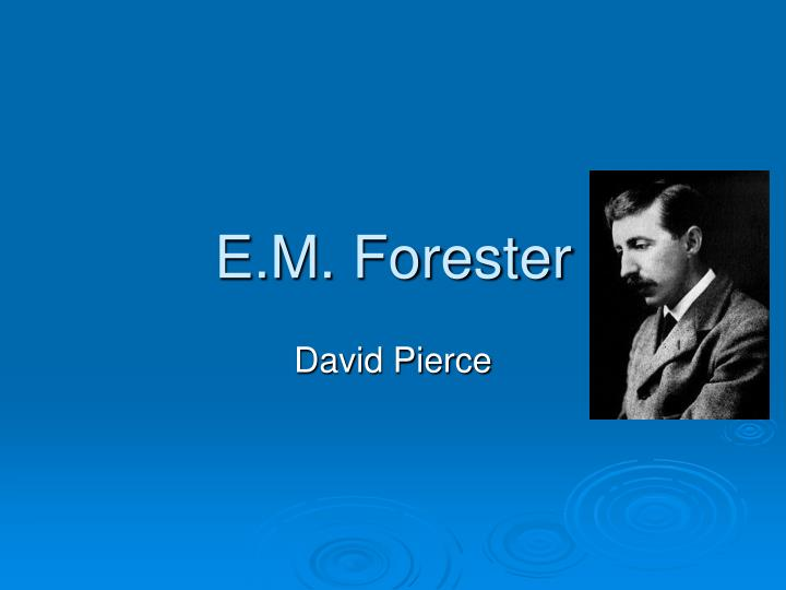 e m forester n.
