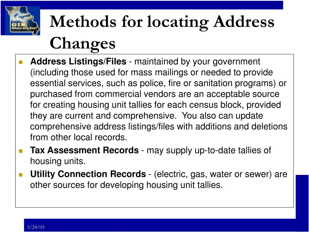 Methods for locating Address Changes