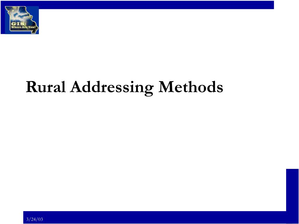 rural addressing methods l.